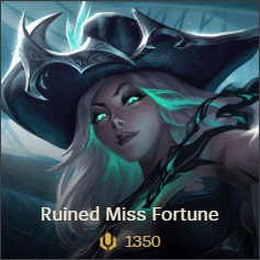 Ruined Miss Fortune