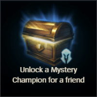 Unlock a Mystery Champion for a friend